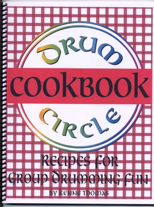 Book - Drum Circle Cookbook - Rhythm Patterns and Activities for